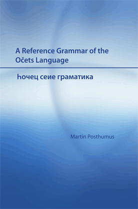 A Reference Grammar of the Očets Language